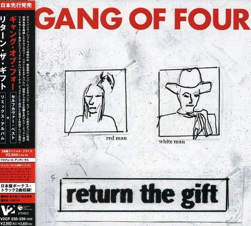 Gang Of Four/Return The Gift