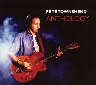 Pete Townshend/Anthology