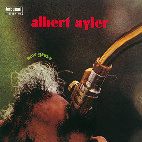 Albert Ayler/New Grass