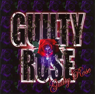 GUILTY ROSE