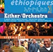 Either/Orchestra「Ethiopiques Volume 20 : Live in Addis」
