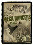 MEGA DANCERS~WE GOT SERVED~