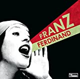 You Could Have It So Much Better | Franz Ferdinand