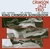 King Crimson Songbook, Vol. 1