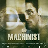 The Machinist [Original Motion Picture Soundtrack]