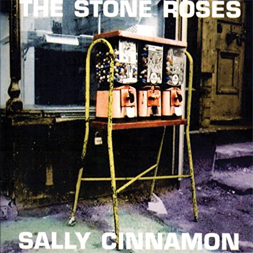 The Stone Roses/Sally Cinnamon Special Edition