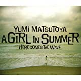 松任谷由実「A GIRL IN SUMMER」
