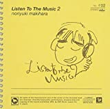 Listen To The Music 2(通常盤)