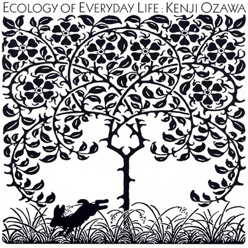 『ECOLOGY OF EVERYDAY LIFE: 毎日の環境学』 Open Amazon.co.jp