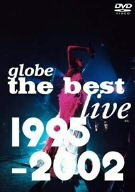globe the best live 1995-2002