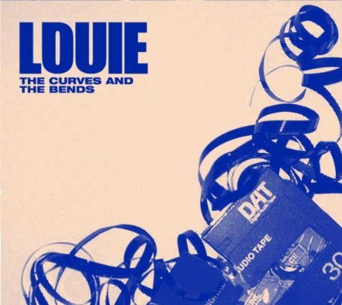 Louie/The Curves & The Bends EP