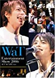 "WaT Entertainment Show 2006 ACT""do""LIVE Vol.4"