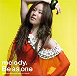 melody. | Be as one
