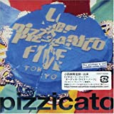pizzicato five we dig you/pizzicato five