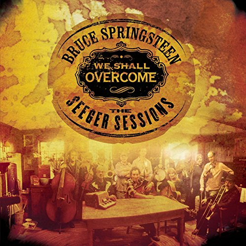 We Shall Overcome: The Seeger Sessions [12 inch Analog]