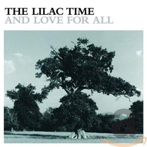 『And Love for All』 The Lilac Time Open Amazon.co.jp