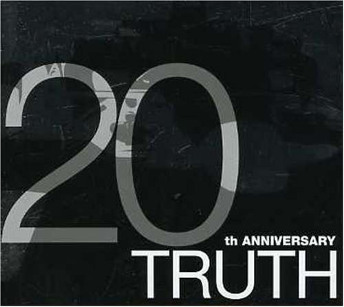 TRUTH~20th ANNIVERSARY~