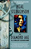 「The Diamond Age: Or, a Young Lady's Illustrated Primer (Bantam Spectra Book) (English Edition)」のサムネイル画像