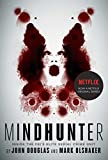 「Mindhunter: Inside the FBI's Elite Serial Crime Unit (English Edition)」のサムネイル画像