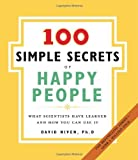 「The 100 Simple Secrets of Happy People: What Scientists Have Learned and How You Can Use It (English...」のサムネイル画像
