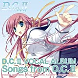 PCゲーム「D.C.II 〜ダ・カーポII〜」 VocalAlbum Songs From D.C.II