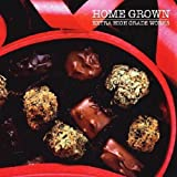 Extra High Grade Works / Home Grown (2006)