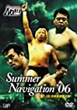PRO-WRESTLING NOAH Summer Navigation'06 7.16 日本武道館大会