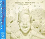 Noriyuki Makihara Songs from L.A.