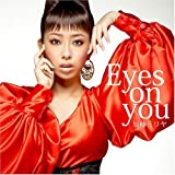 Amazon.co.jp: Eyes on you: 音楽: 加藤ミリヤ,Miliyah,Anthony Kelly,Mark Wolfe,Steven Marsden,Wayne Passley