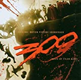 300 [Original Motion Picture Soundtrack]