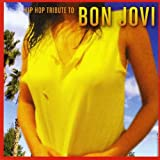 Hip Hop Tribute to Bon Jovi