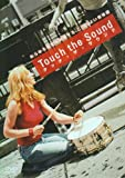 Touch the Sound : タッチ・ザ・サウンド