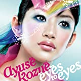 Amazon.co.jp: eyes to eyes: 音楽: AYUSE KOZUE
