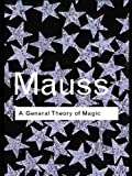 「A General Theory of Magic (Routledge Classics)」のサムネイル画像