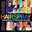 Hairspray [Soundtrack to the Motion Picture]