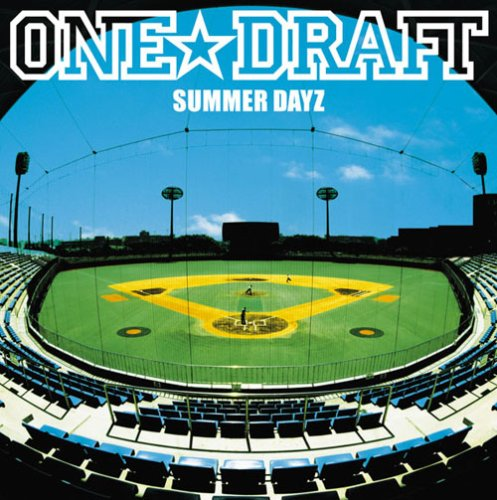 SUMMER DAYZ / One☆Draft
