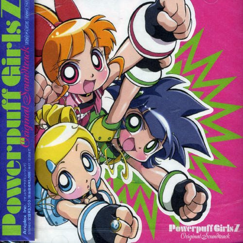 THE POWERPUFF GIRLS Z ORIGINAL SOUNDTRACK
