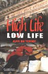 「High Life, Low Life Level 4 (Cambridge English Readers)」のサムネイル画像