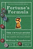 「Fortune's Formula: The Untold Story of the Scientific Betting System That Beat the Casinos and Wall ...」のサムネイル画像