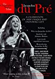 Jacqueline Du Pre: A Celebration of Her Unique Enduring Gift [DVD] [Import]by Anthony Azizi, Gil Bellows, Kate Buffery, George Calil, Lara Cazalet