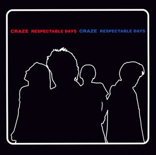 CRAZE RESPECTABLE DAYS(紙ジャケ)