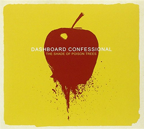 The Shade of Poison Trees / Dashboard Confessional
