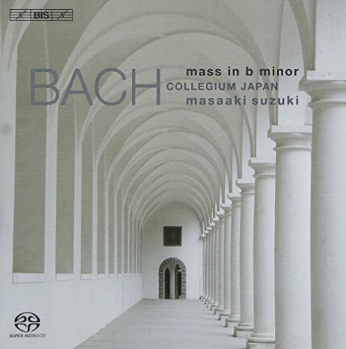 J.S. BACH MASS IN B MINOR BACH COLLEGIUM JAPAN / SUZUKI