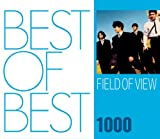 「BEST OF BEST 1000 FIELD OF VIEW」のサムネイル画像