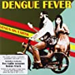 Dengue Fever「Venus on Earth」