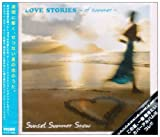 LOVE STORIES~of summer~