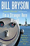 「I'm a Stranger Here Myself: Notes on Returning to America After 20 Years Away (English Edition)」のサムネイル画像