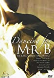Dancing for Mr B: Six Balanchine Ballerinas
