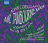 John Corigliano: Mr. Tambourine Man; Seven Poems of Bob Dylan