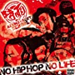 NO HIPHOP,NO LIFE